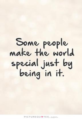 some-people-make-the-world-special-just-by-being-in-it-quote-1.jpg